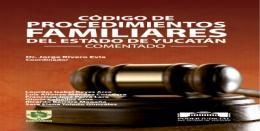Presentarán Código de Procedimientos Familiares del Estado de Yucatán comentado